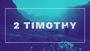 Sermon Graphic on the Book of 2 Timothy Ver_2