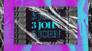 Sermon Graphic on the Book of 3 John Ver_2