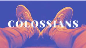 Sermon Graphic on the Book of Colossians Ver_2