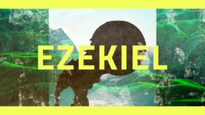 Sermon Graphic on the Book of Ezekiel Ver_2