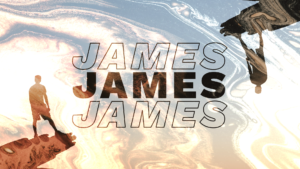 Sermon Graphic on the Book of James Ver_2
