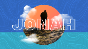 Sermon Graphic on the Book of Jonah Ver_2