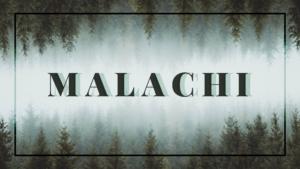 Sermon Graphic on the Book of Malachi Ver_2
