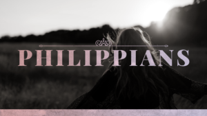 Sermon Graphic on the Book of Philippians Ver_2