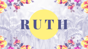 Sermon Graphic on the Book of Ruth Ver_2