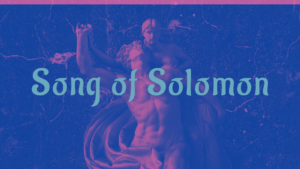 Sermon Graphic on the Book of Song of Solomon Ver_2