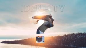 Sermon Graphic on Identity