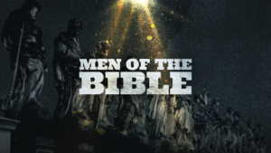 Sermon Graphic on Men of the Bible