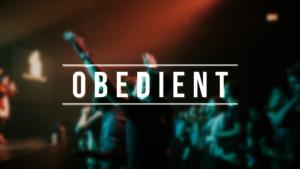 Sermon Graphic on Obedient