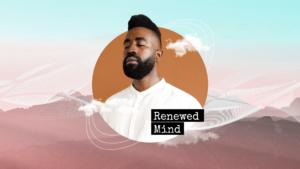 Sermon graphics on Renewed Mind