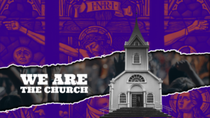 Sermon graphic on We Are the Church