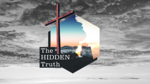 Sermon Graphic on The Hidden Truth