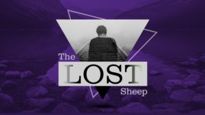 Sermon Graphic on The Lost Sheep